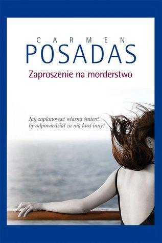 Zaproszenie na morderstwo  by  Carmen Posadas