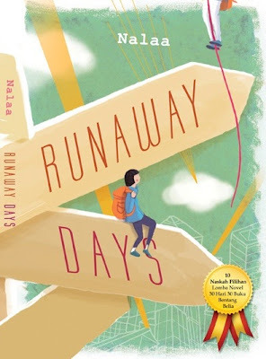 Runaway Days  by  Nalaa