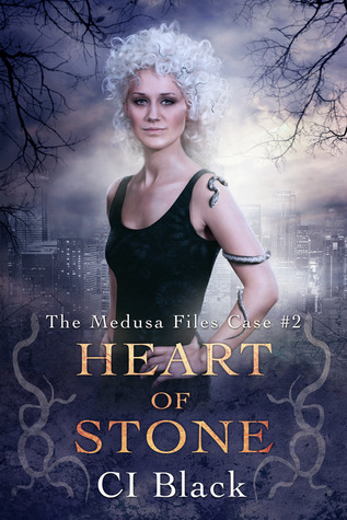 Heart of Stone (The Medusa Files, #2) C.I. Black