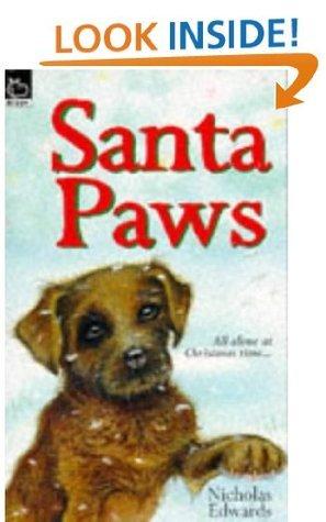 Santa Paws (Santa Paws, #1) Nicholas Edwards