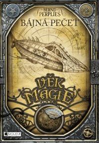 Bájná pečeť (Věk magie, #1)  by  Bernd Perplies