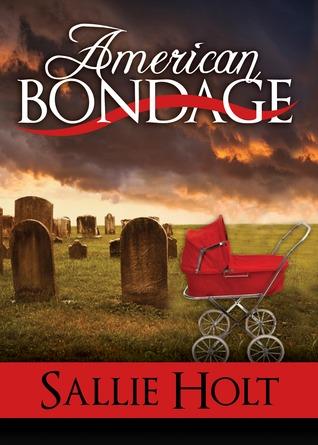 American Bondage  by  Sallie Holt