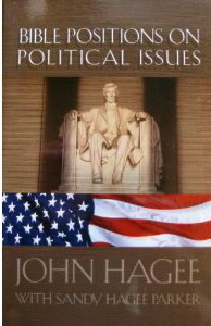Bible Positions On Political Issues John Hagee