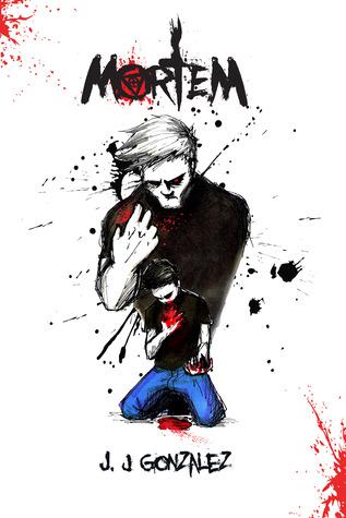 Mortem  by  J.J. Gonzalez
