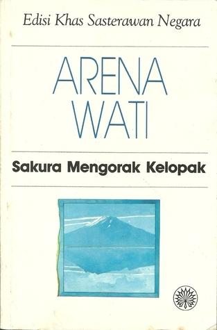 Sakura Mengorak Kelopak Arena Wati