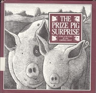 The Prize Pig Surprise Lisa Campbell Ernst