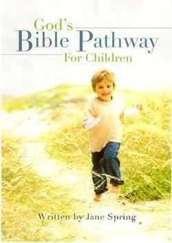 Gods Bible Pathway for Children Jane Spring