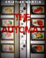 The Automat  by  Cristina  Martin