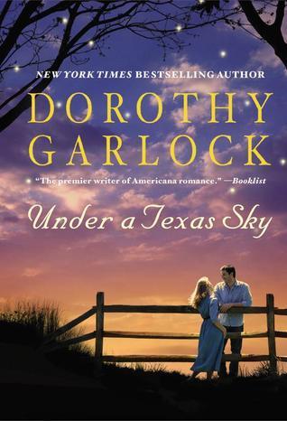Under a Texas Sky  by  Dorothy Garlock