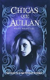Chicas que aúllan (El Círculo de Sangre, #3)  by  Mari Mancusi