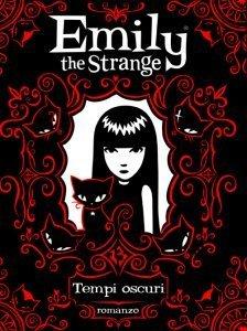 Tempi oscuri (Emily the Strange Novels #3) Rob Reger