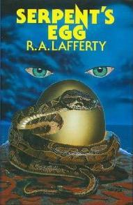 Serpents Egg R.A. Lafferty