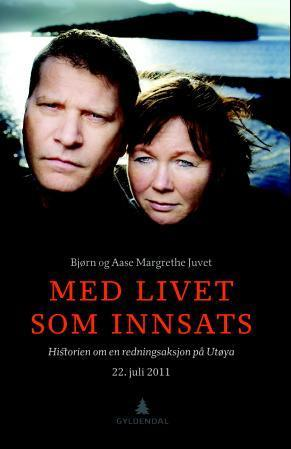 Med livet som innsats Bjørn og Aase Margrethe Juvet