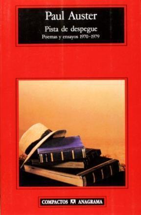 Pista de despegue: poemas y ensayos 1970-1979  by  Paul Auster