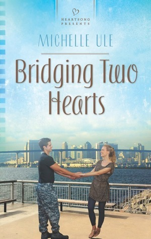 Bridging Two Hearts Michelle Ule