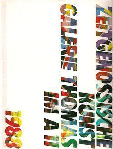 Zeitgenössische Kunst Galerie Thomas im A 11 Die Galerie