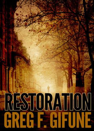 Restoration Greg F. Gifune