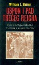 Uspon i pad treceg reicha  by  William L. Shirer