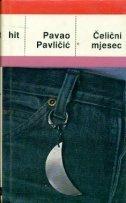 Čelični mjesec Pavao Pavličić