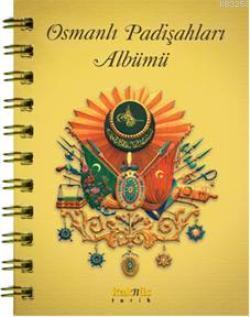 Osmanlı Padişahlar Albümü  by  Mehmet Kutluca