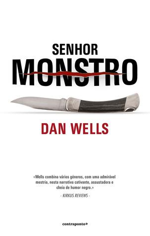 Senhor Monstro  by  Dan Wells