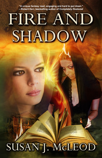 Fire and Shadow (Lily Evans Mystery #2)  by  Susan J. McLeod