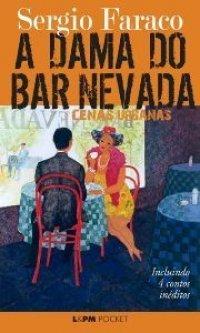 A Dama do Bar Nevada - Cenas Urbanas Sérgio Faraco