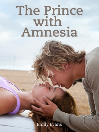 The Prince with Amnesia  by  Emily  Evans