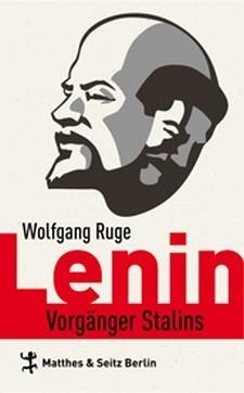 Lenin: Vorgänger Stalins  by  Wolfgang Ruge