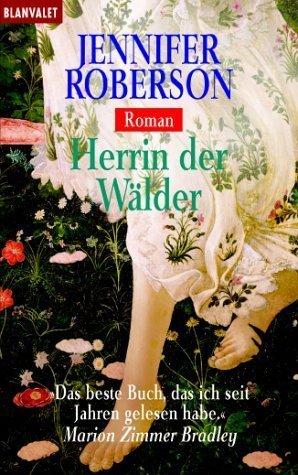 Herrin Der Wälder Jennifer Roberson