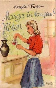 Marga in tausend Nöten Magda Trott