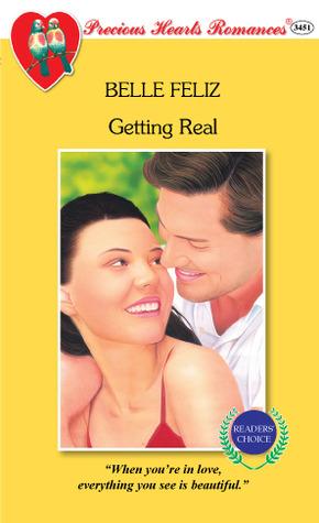 Getting Real  by  Belle Feliz