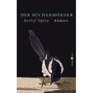 Der Büchermörder Detlef Opitz