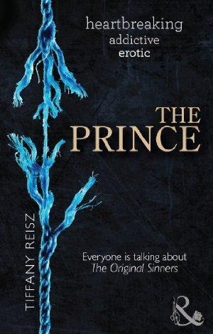 The Prince  (The Original Sinners, #3) Tiffany Reisz