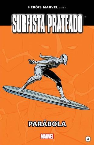Surfista Prateado: Parábola (Heróis Marvel Série II, #4)  by  Stan Lee