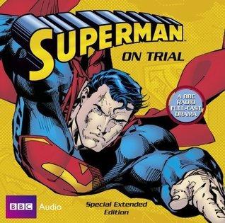 Superman  Superman On Trial Dirk Maggs