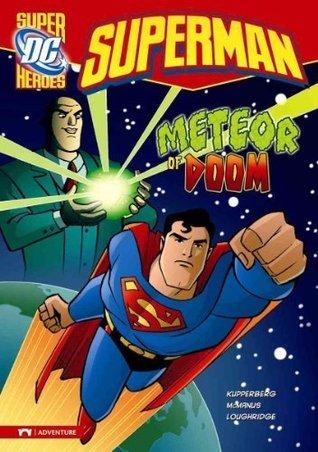 Superman: Meteor of Doom Paul Kupperberg