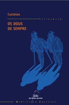 Os dous de sempre  by  Alfonso Daniel Rodríguez Castelao