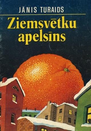 Ziemassvētku apelsīns  by  Jānis Turaids