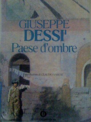 Paese dombre  by  Giuseppe Dessì