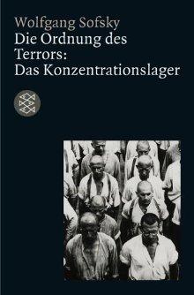 Die Ordnung Des Terrors. Das Konzentrationslager  by  Wolfgang Sofsky