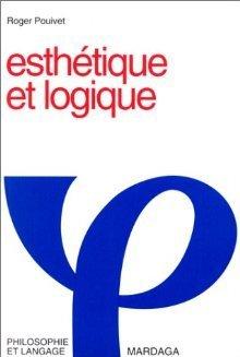 Esthétique et logique Roger Pouivet