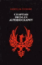 Chapters from an Autobiography Samuel M. Steward