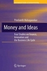 Money and Ideas  by  Prashanth Mahagaonkar