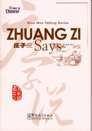 Zhuang Zi Says  by  Zhuangzi