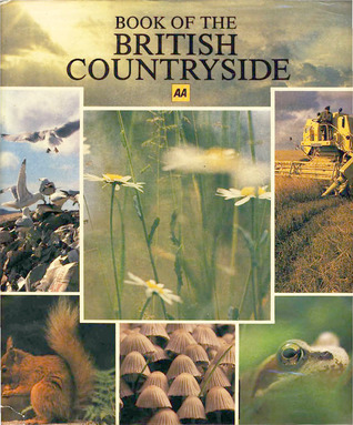 AA Book of the British Countryside Automobile Association of Great Britain