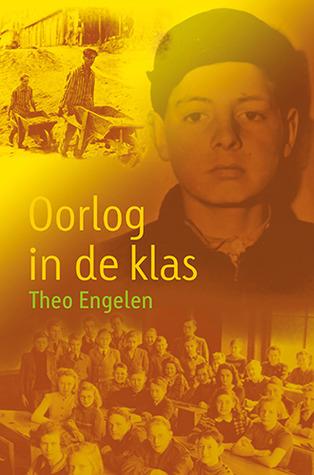 Oorlog in de klas  by  Theo Engelen