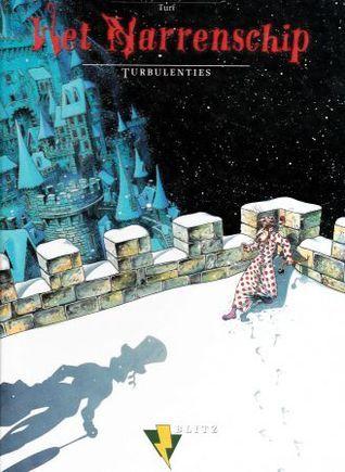 Turbulenties (Het Narrenschip, #3)  by  Turf