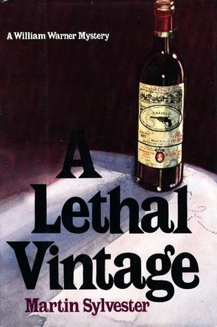 A Lethal Vintage  by  Martin Sylvester