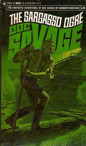 The Sargasso Ogre (Doc Savage, #18)  by  Kenneth Robeson
